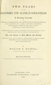 Cover of: Two years in the Klondike and Alaskan gold-fields by William B. Haskell