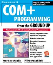 Cover of: COM+ programming from the ground up | Mark Michaelis