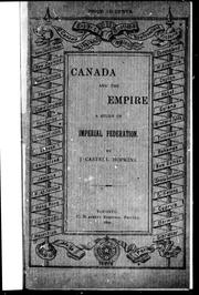 Cover of: Canada and the empire | J. Castell Hopkins