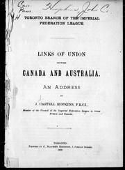 Cover of: Links of union between Canada and Australia | J. Castell Hopkins