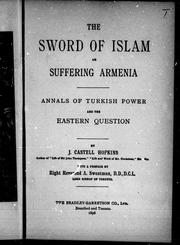 Cover of: The sword of Islam, or, Suffering Armenia | J. Castell Hopkins
