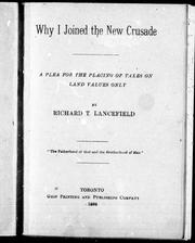 Cover of: Why I joined the new crusade | Richard T. Lancefield