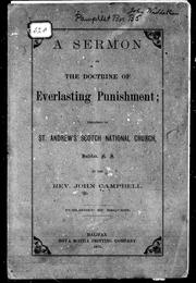 Cover of: A sermon on the doctrine of everlasting punishment | John Campbell