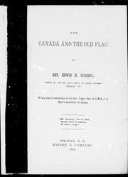 Cover of: For Canada and the old flag | Edwin H. Burgess