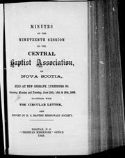 Cover of: Minutes of the nineteenth session of the Central Baptist Association, of Nova Scotia | Central Baptist Association of Nova Scotia. Session