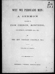 Cover of: Why we persuade men | Charles Chapman