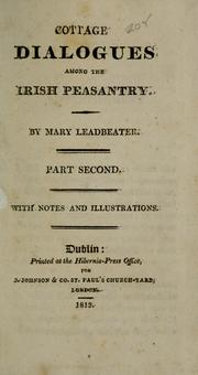 Cover of: Cottage dialogues among the Irish peasantry | Mary Leadbeater