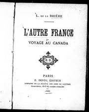 Cover of: L' autre France by L. La Brière