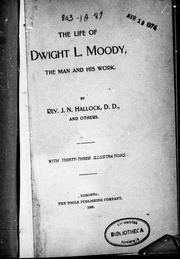 Cover of: The life of Dwight L. Moody | J. N. Hallock