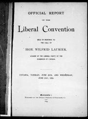 Cover of: Official report of the Liberal Convention | Liberal Party of Canada. National Convention