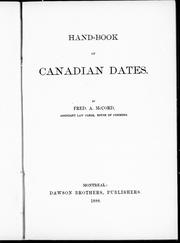 Cover of: Hand-book of Canadian dates | McCord, Fred. A.