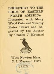 Cover of: Directory to the birds of eastern North America by C. J. Maynard