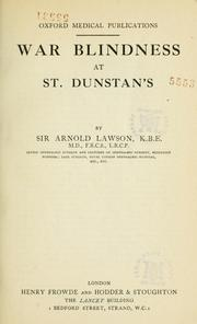 Cover of: War blindness at St. Dunstan's | Lawson, Arnold Sir