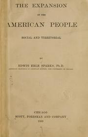 Cover of: The expansion of the American people, social and territorial | Edwin Erle Sparks