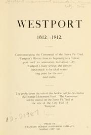 Cover of: Westport, 1812-1912  | Westport improvement association, Kansas City, Mo.