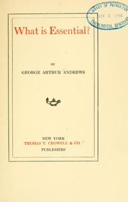 Cover of: What is essential? | George A. Andrews