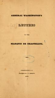 Cover of: General Washington's letters to the Marquis de Chastellux by George Washington