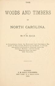 Cover of: The Woods and Timbers of North Carolina by Peter M. Hale