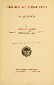 Cover of: Heroes of discovery in America | Morris, Charles