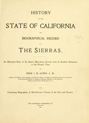 Cover of: History of the state of California and biographical record of the Sierras by James Miller Guinn