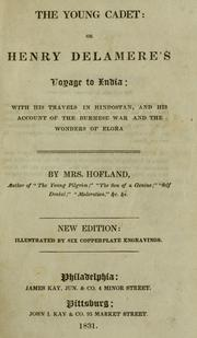 Cover of: The young cadet, or, Henry Delamere's voyage to India | Barbara Wreaks Hoole Hofland