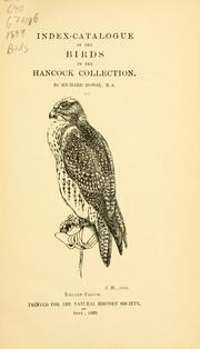 Cover of: Index-catalogue of the birds in the Hancock collection by Richard Howse