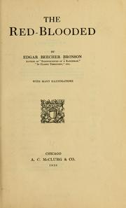 Cover of: The red-blooded | Edgar Beecher Bronson