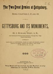 Cover of: The two great armies at Gettysburg, being chapters I, II and III of Gettysburg and its monuments | J. Howard Wert