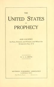 Cover of: The United States in prophecy | Leon Albert Smith