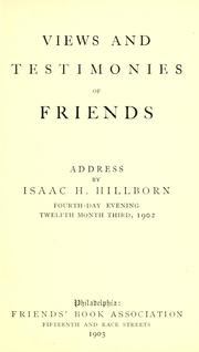 Cover of: Views and testimonies of Friends | Isaac H. Hillborn