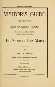 Cover of: Visitor's guide and history of San Antonio, Texas, from the foundation (1689) to the present time | Charles Merritt Barnes