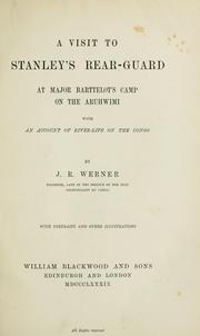 Cover of: A visit to Stanley's rearguard at Major Barttelot's camp on the Aruhwimi | John Reinhardt Werner