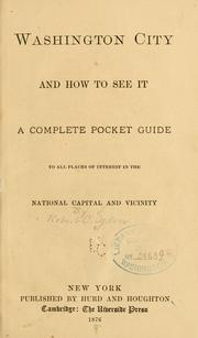 Cover of: Washington City and how to see it | Robert C. Ogden