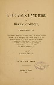Cover of: The wheelman's hand-book of Essex County, Massachusetts: containing sketches of the cities and towns of the county .. | George Chinn
