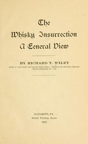 Cover of: The whisky insurrection | Richard Taylor Wiley