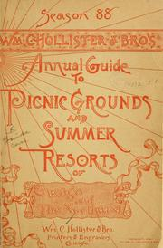 Cover of: Wm. C. Hollister & bro.'s annual guide to picnic grounds and summer resorts of Chicago and the Northwest | Hollister (William C.) & bro