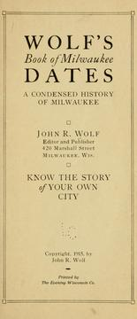 Cover of: Wolf's book of Milwaukee dates | John Richardson Wolf