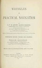 Cover of: Wrinkles in practical navigation | Squire Thornton Stratford Lecky