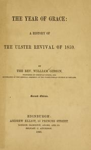 Cover of: The year of grace | Gibson, William Rev.