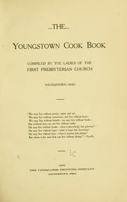 Cover of: The Youngstown cook book | Youngstown, O. First Presbyterian church