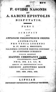 Cover of: De P. Ovidii Nasonis et a Sabini epistolis disputatio | Johann Christian Jahn