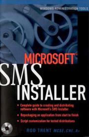 Cover of: Microsoft SMS Installer | Rod Trent
