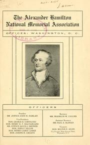 Cover of: The Alexander Hamilton national memorial association | Alexander Hamilton national memorial association, Washington, D.C