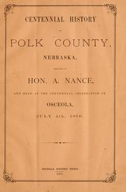 Cover of: Centennial history of Polk county, Nebraska | Albinus Nance