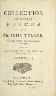 Cover of: A collection of several pieces of Mr. John Toland | John Toland
