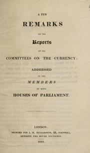 Cover of: A few remarks on the reports of the committees on the currency | Smith, Thomas accountant.