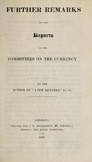 Cover of: Further remarks on the reports of the committees on the currency | Smith, Thomas accountant.