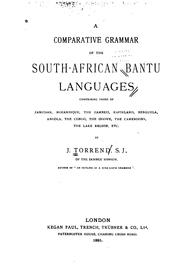Cover of: A comparative grammar of the South African Bantu languages | J Torrend