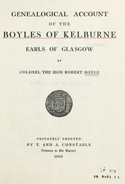 Cover of: Genealogical account of the Boyles of Kelburne, Earls of Glasgow | Robert Elphinstone Boyle
