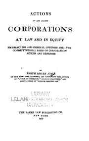 Cover of: Actions by and against corporations at law and in equity | Joseph Asbury Joyce